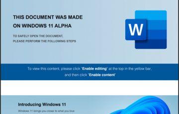 网络钓鱼新套路曝光 利用伪造的Win11 Alpha文档进行黑入